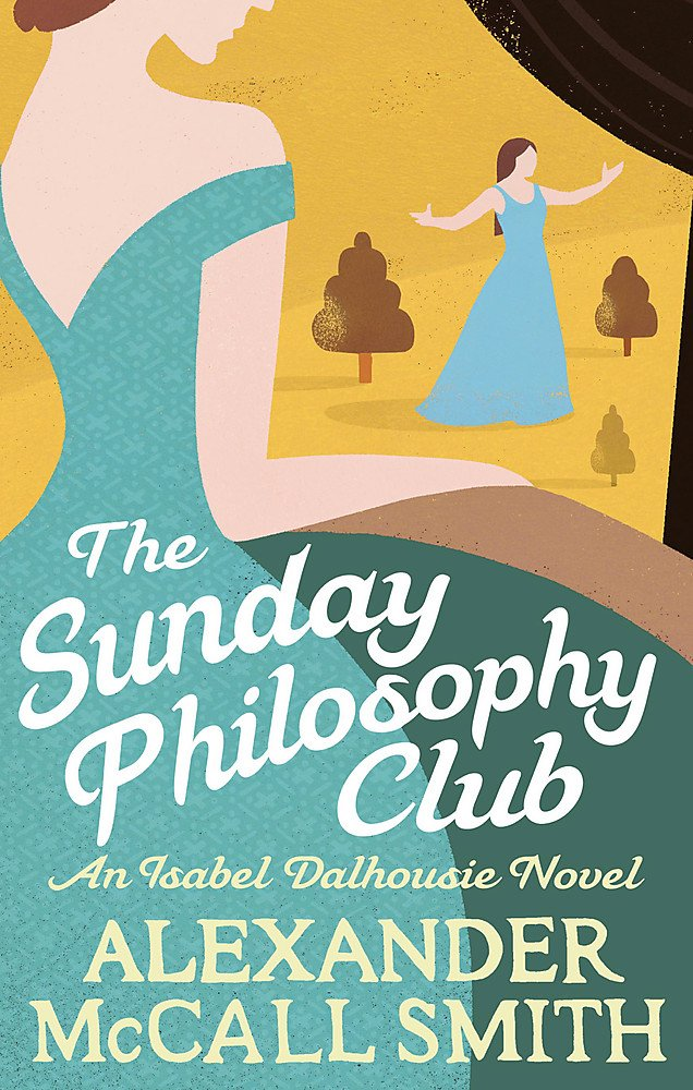 The Sunday Philosophy Club (Isabel Dalhousie Novels Book 1)