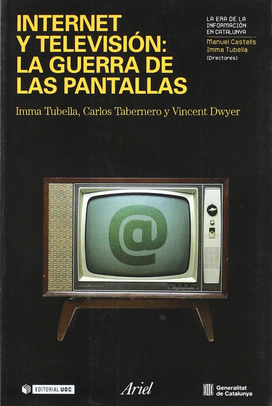 Internet y televisión (Ariel Uoc): Amazon.es: Tubella, I.: Libros
