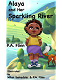 Alaya and Her Sparkling River (Bit'O'Cocoa Kids)