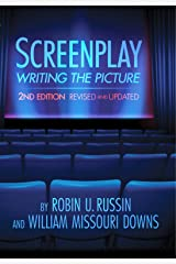 Screenplay: Writing the Picture, 2nd Edition Paperback