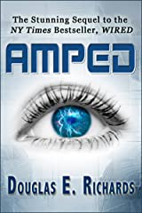 AMPED (Wired Book 2) Kindle Edition