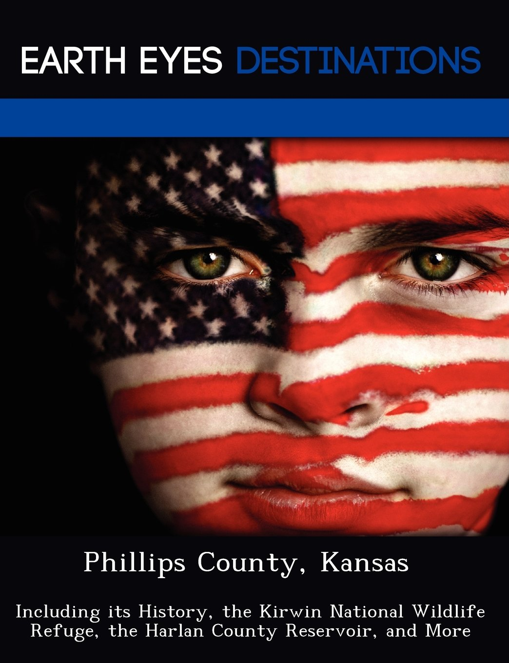 Kansas phillips county kirwin - Phillips County Kansas Including Its History The Kirwin National Wildlife Refuge The Harlan County Reservoir And More Sharon Clyde 9781249240853
