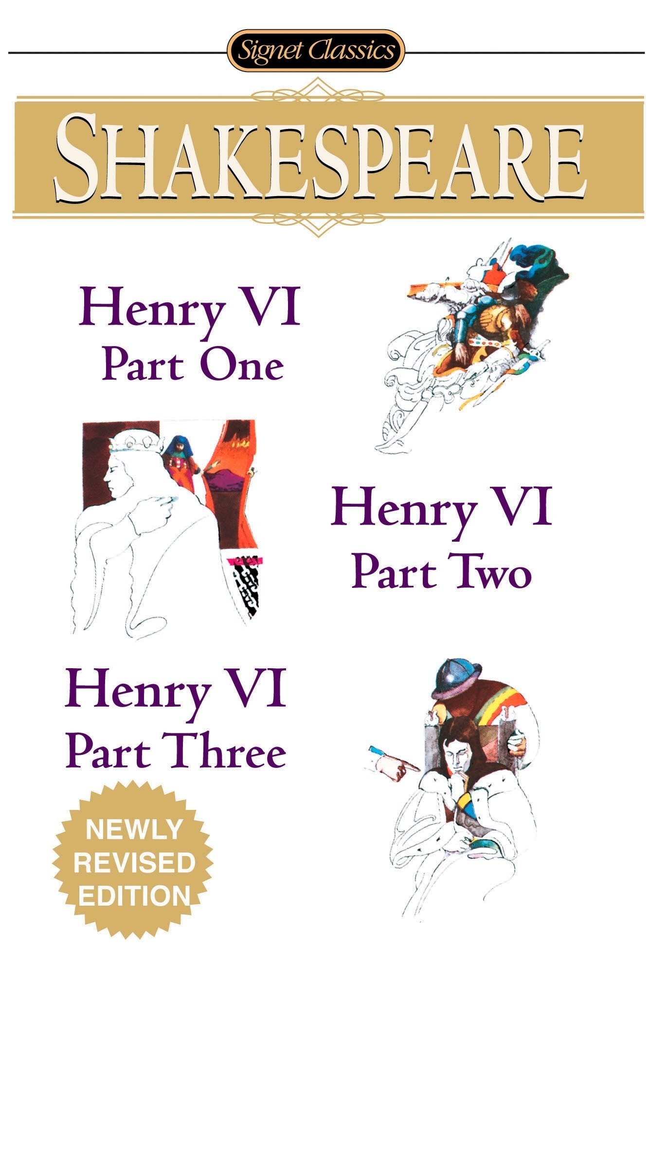 Henry VI (Parts I, II and III) (Signet Classics): William Shakespeare,  Sylvan Barnet: 9780451529848: Amazon.com: Books
