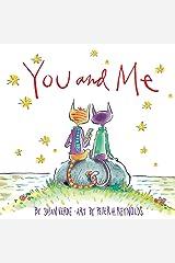 You and Me Kindle Edition