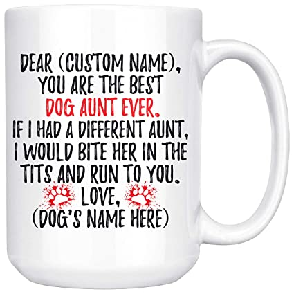 d7ffece2b5 Image Unavailable. Image not available for. Color: Personalized Dog Aunt Mug  ...