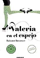 Valeria En El Espejo (Saga Valeria
