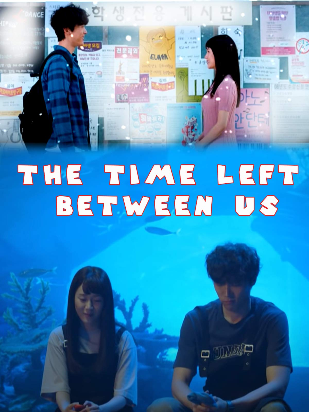 The Time Left Between Us on Amazon Prime Video UK