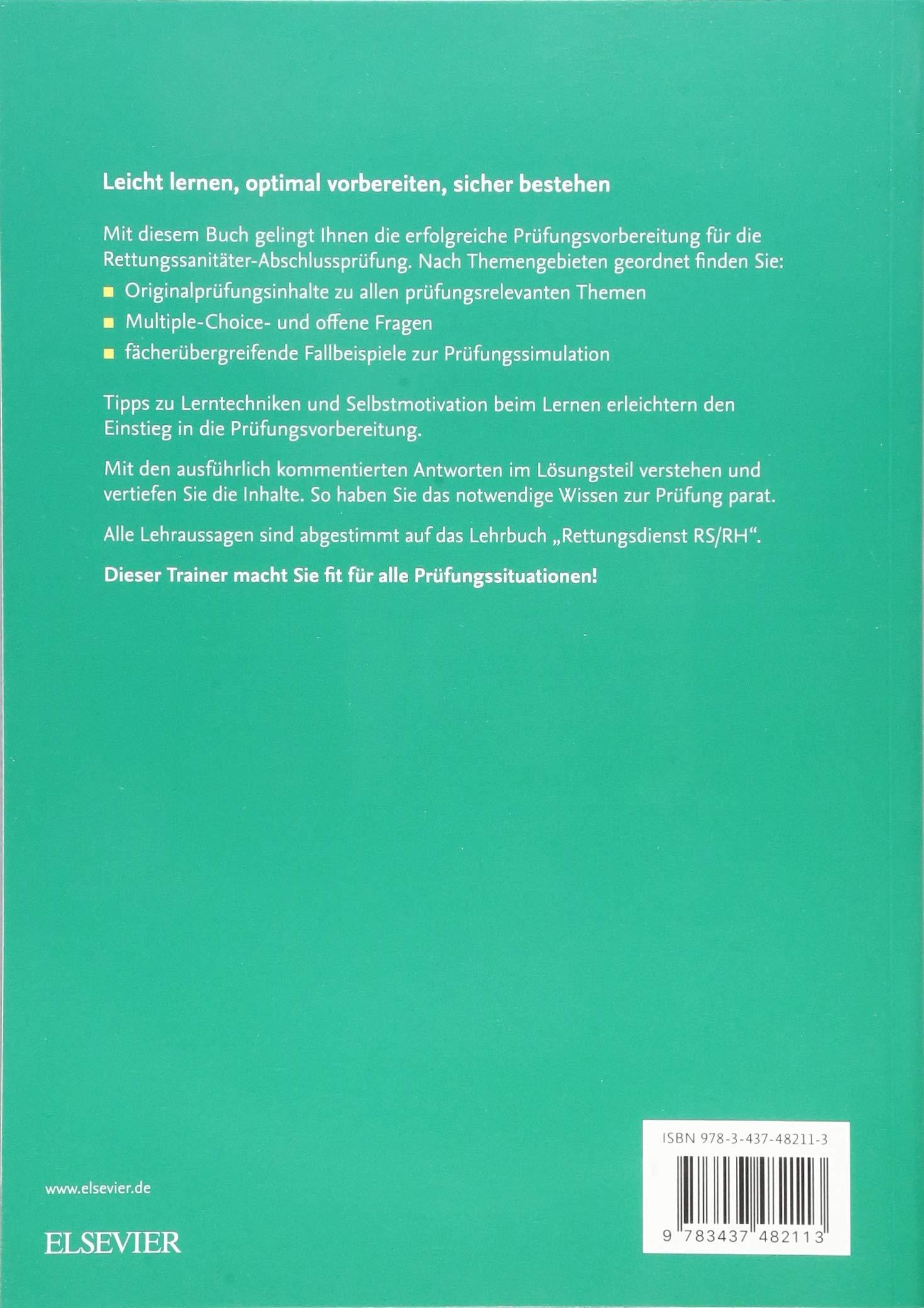 Prufungstrainer Rettungssanitater Fragen Fallbeispiele Kommentierte Losungen Amazon De Rohe Georg Scheinichen Frank Thate Stefan Bucher