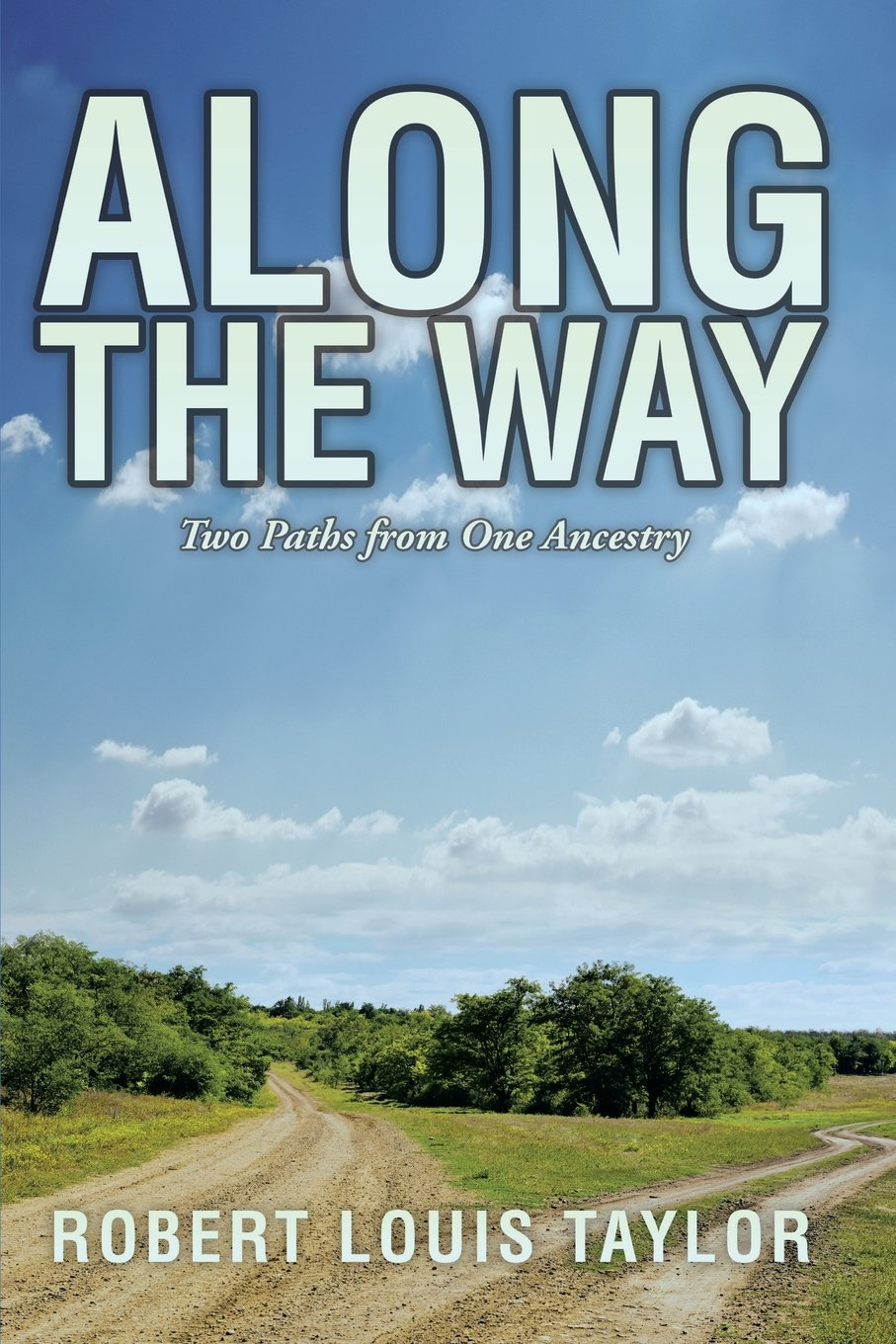 Download Along the Way: Two Paths from One Ancestry pdf