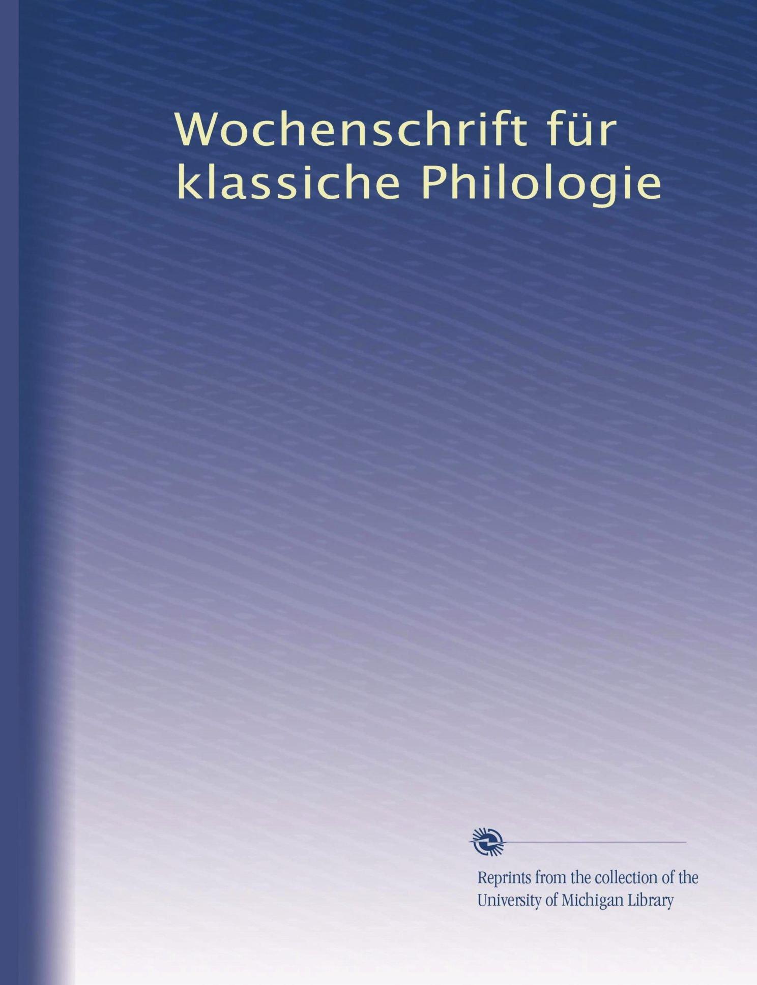 Wochenschrift für klassiche Philologie (German Edition) ebook