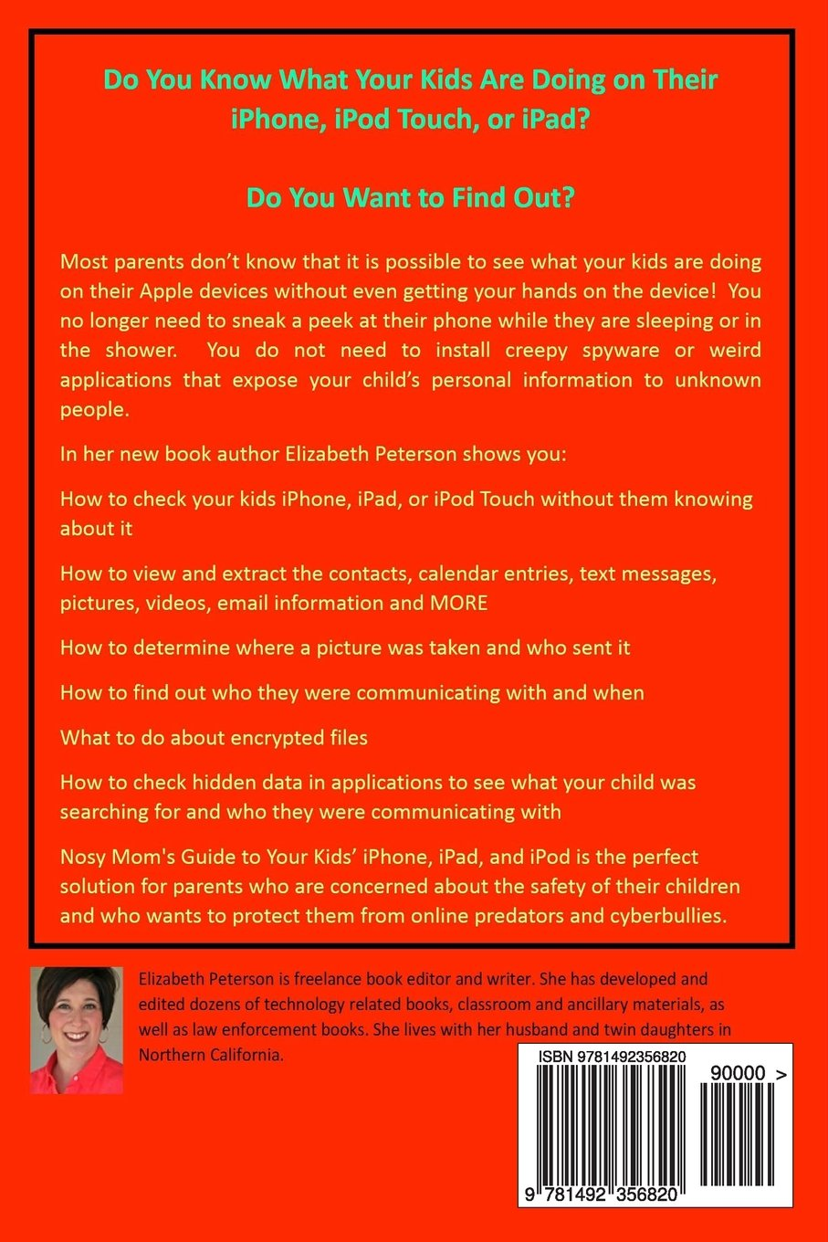 Nosy Moms Guide to Your Kids iPhone, iPad, and iPod