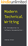 Modern Technical Writing: An Introduction to Software Documentation (English Edition)