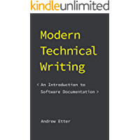 Modern Technical Writing: An Introduction to Software Documentation