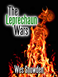 The Leprechaun Wars: A fast paced thriller set in two different worlds