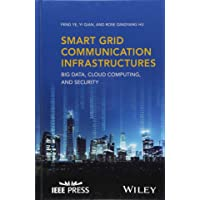 Smart Grid Communication Infrastructures: Big Data, Cloud Computing, and Security