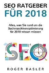 SEO Guide 2018 (German Edition) Kindle Edition