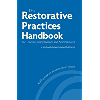The Restorative Practices Handbook for Teachers, Disciplinarians and Administrators (English Edition)