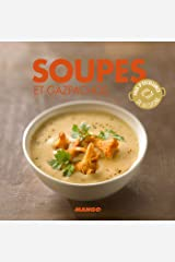 Soupes et gazpachos (La cerise sur le gâteau) (French Edition) Kindle Edition