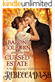 Baron Colburn And The Cursed Estate: A Sweet Regency Halloween Story