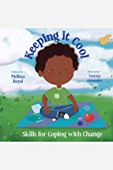 Keeping It Cool: Skills for Coping with Change Paperback
