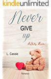 Never give up (Infinity series Vol. 1) (Italian Edition)