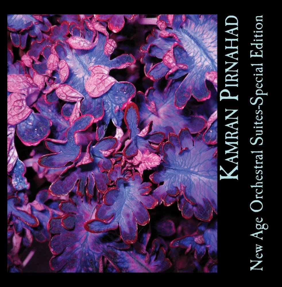 New Age Orchestral Suites-Special Edition by Kamran Pirnahad