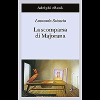 La scomparsa di Majorana (Gli Adelphi Vol. 249) (Italian Edition) book cover