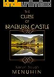 The Curse of Braeburn Castle: A Scottish Castle Murder Mystery (Heathcliff Lennox Book 3)