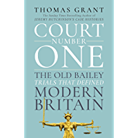 Court Number One: The Old Bailey Trials that Defined Modern Britain (English Edition)