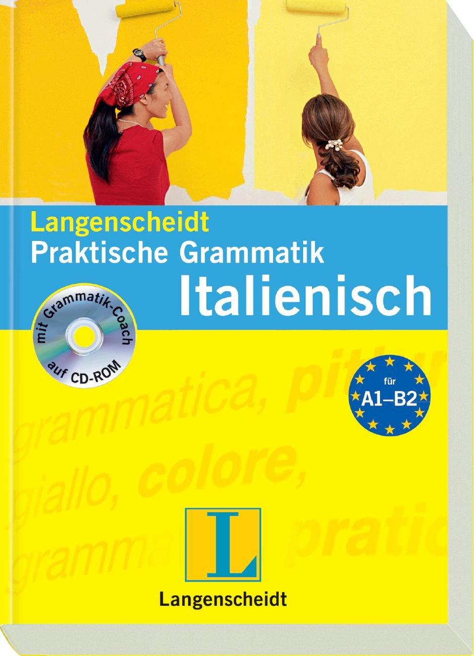 Langenscheidt Praktische Grammatik Italienisch - Buch mit CD-ROM (Langenscheidt Praktische Grammatiken)