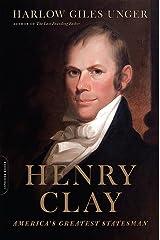 Henry Clay: America's Greatest Statesman Paperback