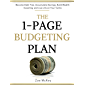 The 1-Page Budgeting Plan: Become Debt Free, Accumulate Savings, Build Wealth Investing, and Live Life on Your Terms (Financial Freedom Book 4)