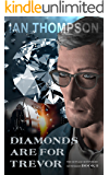 Diamonds Are For Trevor (The Ronald Rowntree Mysteries Book 3)