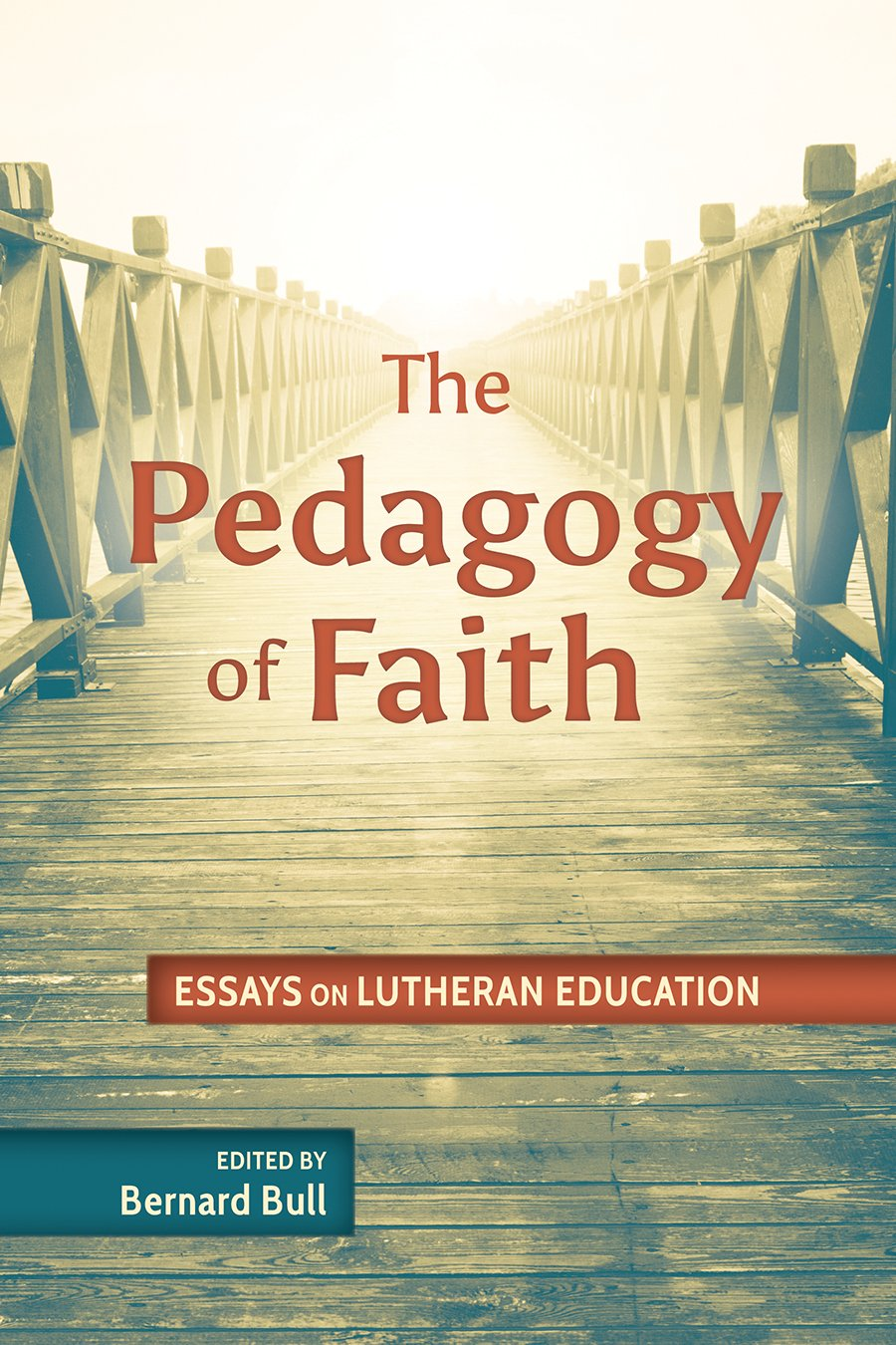 the pedagogy of faith essays on lutheran education concordia the pedagogy of faith essays on lutheran education concordia publishing house bernard bull 9780758654496 com books