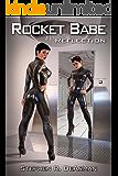 Rocket Babe: Reflection