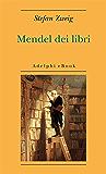 Mendel dei libri (Opere di Stefan Zweig)