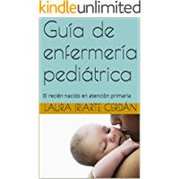 Guía de enfermería pediátrica: El recién nacido en