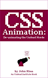 CSS Animation: De-animating the Undead Horde (Undead Institute)