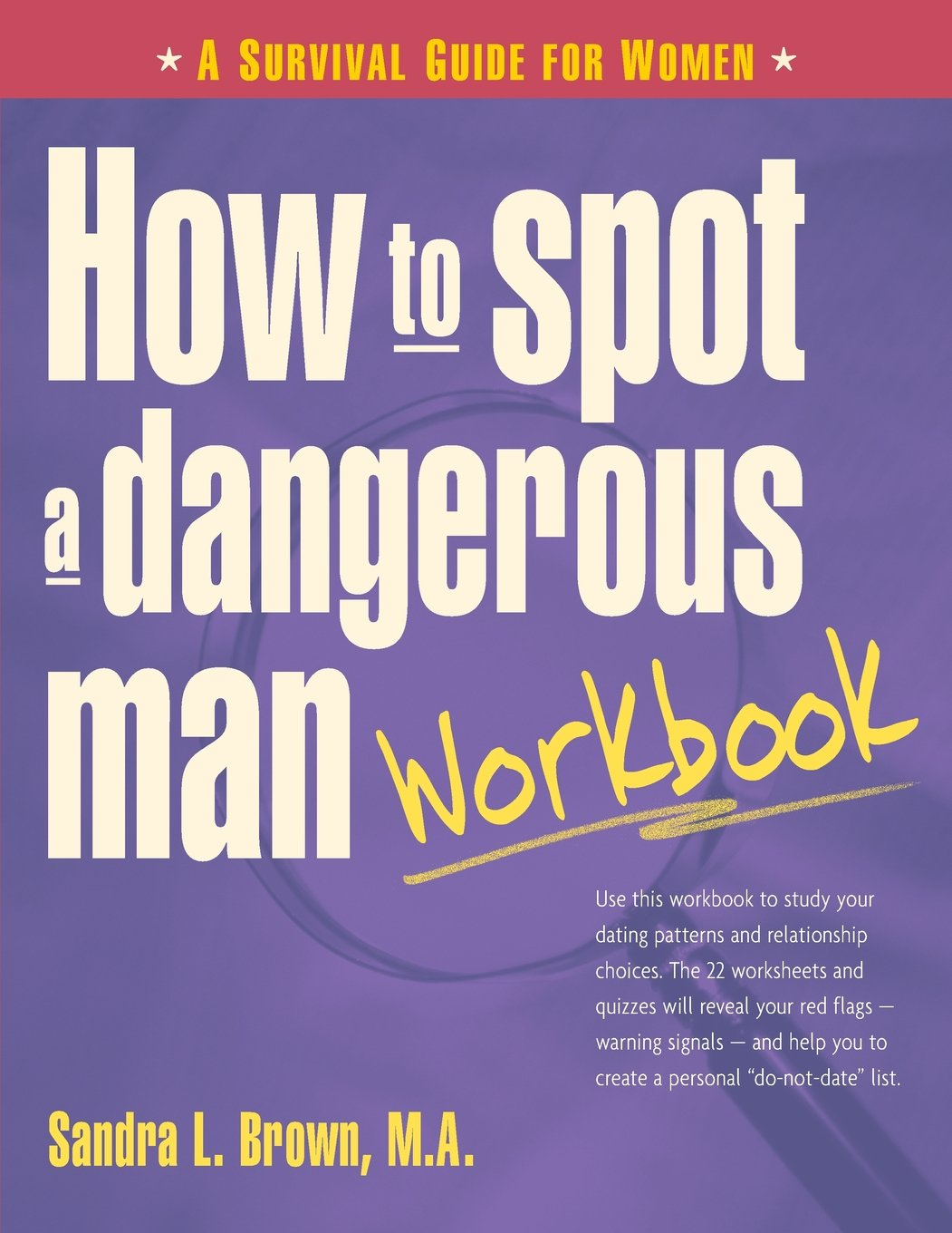 Workbooks codependency workbook free : How to Spot a Dangerous Man Workbook: A Survival Guide for Women ...