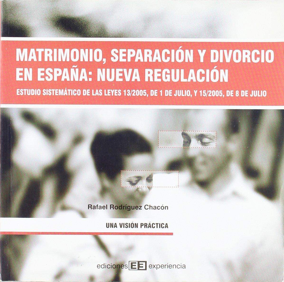 Matrimonio, separación y divorcio en España. Nueva regulación ...