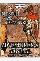 CASTLE OLDSKULL Gaming Supplement ~ Adventurer's Arsenal: OGE3 Kindle Edition