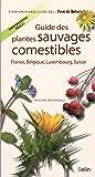 Guide des plantes comestibles de France, Belgique, Luxembourg, Suisse