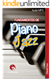 Fundamentos de Piano Jazz (Spanish Edition)