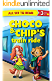Choco & Chips'sTrain ride : All Set To Read