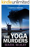 The Yoga Murders (The Norfolk Mysteries Book 2)
