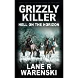 Grizzly Killer: Hell On The Horizon