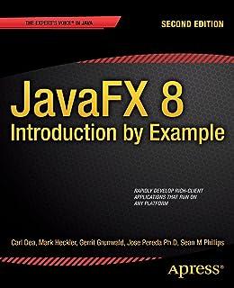 JavaFX 9 by Example: Carl Dea, Gerrit Grunwald, José Pereda, Sean