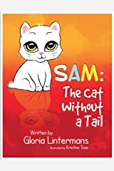 Sam: The Cat Without A Tail Hardcover