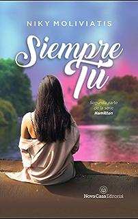Siempre tú (Spanish Edition)