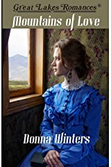 Mountains of Love (Great Lakes Romances) Paperback